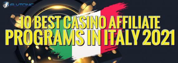 10 Best Casino Affiliate Programs in Italy 2021