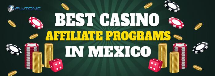 Best-Casino-Affiliate-Programs-in-Mexico