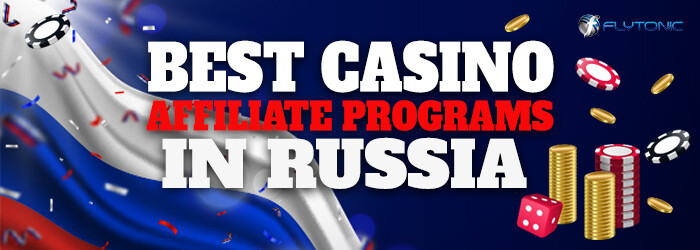 Best-Casino-Affiliate-Programs-in-Russia