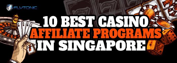 Best-Casino-Affiliate-Programs-in-Singapore