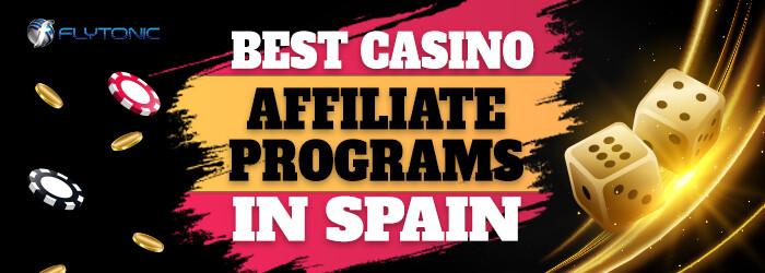 Best-Casino-Affiliate-Programs-in-Spain